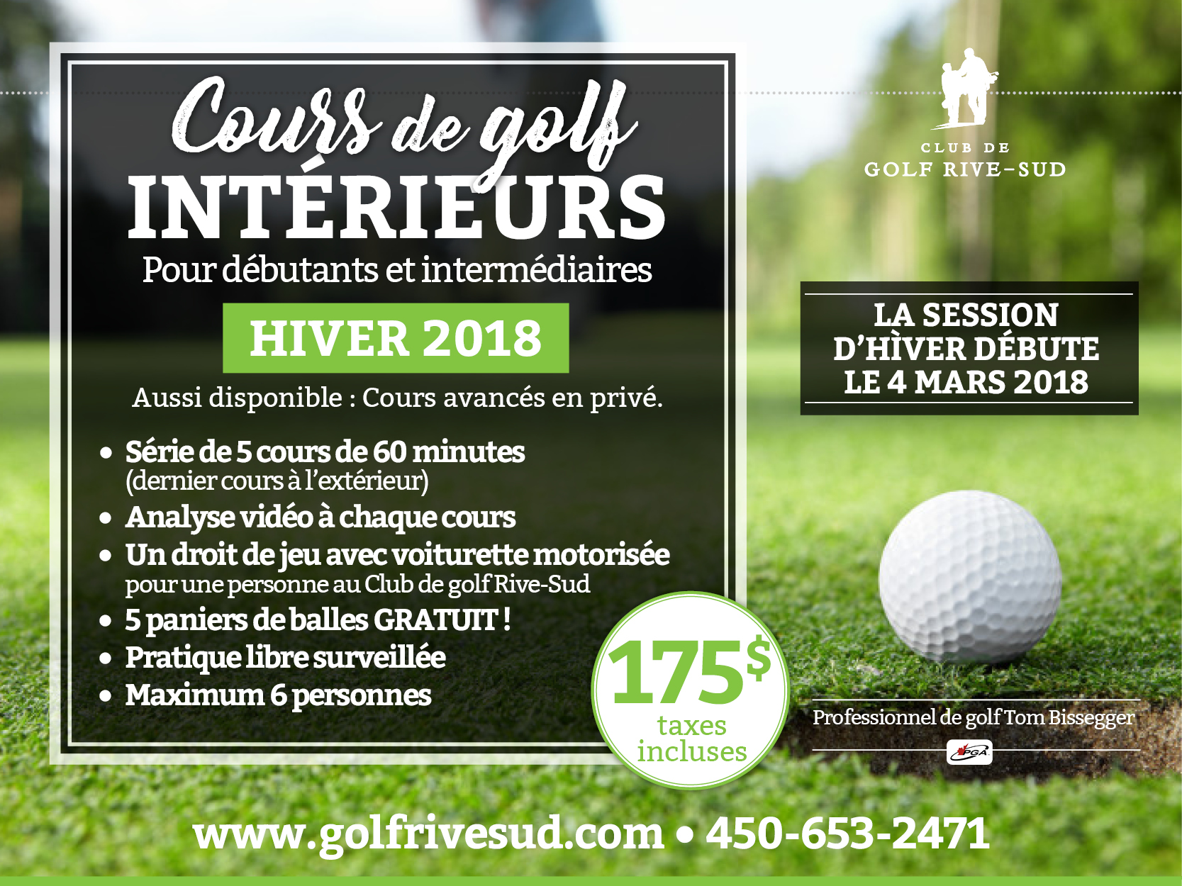Academie golf rive sud for Golf interieur rive sud